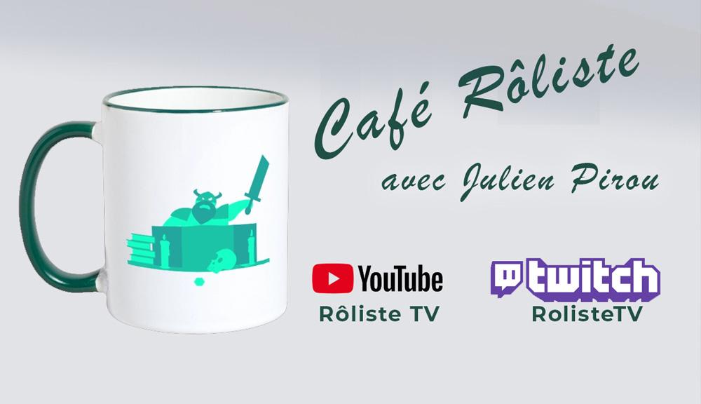 Interview dans Café Rôliste sur Rôliste TV