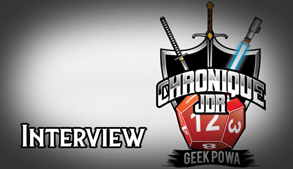 Passage dans la chronique JDR de Geek Powa