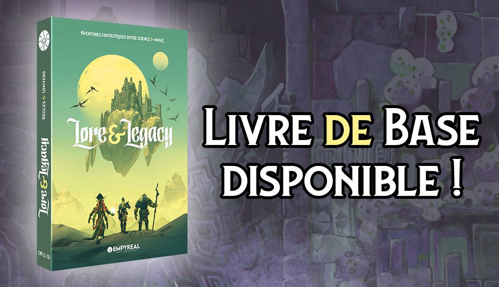 Lore & Legacy : Livre de Base disponible !
