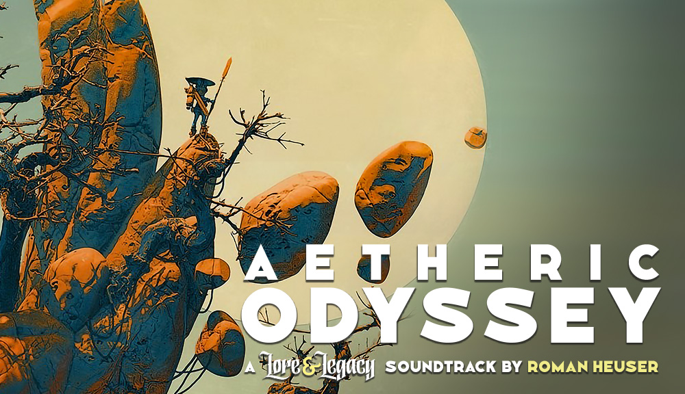 Aetheric Odyssey: a Lore & Legacy soundtrack