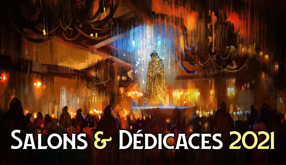 Salons, Conventions et Dédicaces en 2021